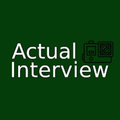Actual Interview