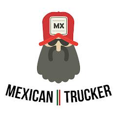 Mexican Trucker