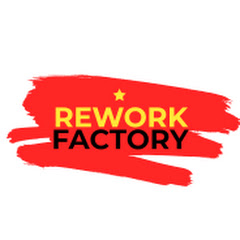 Rework Factory