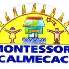 MONTESSORI CALMECAC
