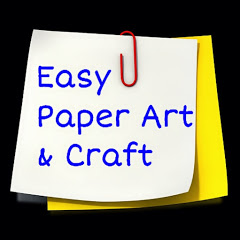 Easy Paper Art and Craft