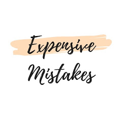 Expensive Mistakes