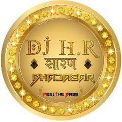 DJ HR Bhadasar