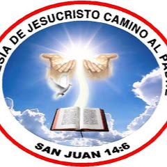 Iglesia De Jesucristo Camino Al Padre