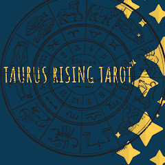 The Taurus Rising Tarot Reader and Healer
