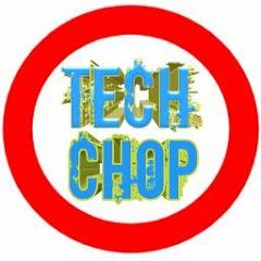 Tech Chop