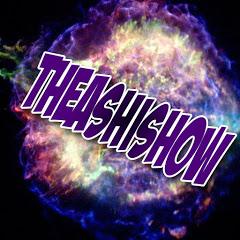 TheAshiShow