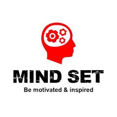 Mind Set -Be motivated & Inspired