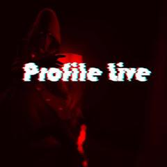 PROFILE LIVE