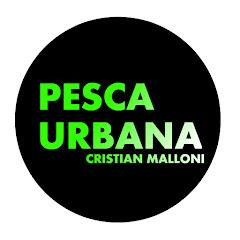 PESCA URBANA - Cristian Malloni