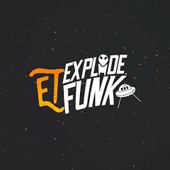 ET EXPLODE FUNK