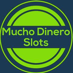 Mucho Dinero Slots