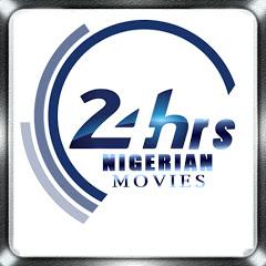 24hrs NIGERIAN MOVIES - latest nigerian movies