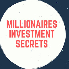Millionaires Investment Secrets