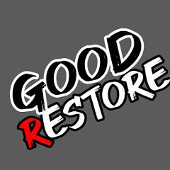 Good Restore