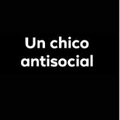 Un chico antisocial