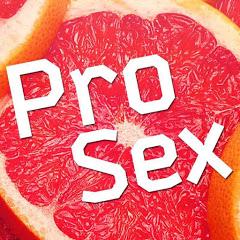 Pro Sex: Про секс - обучающий канал