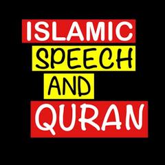 Islamic speech and Quran