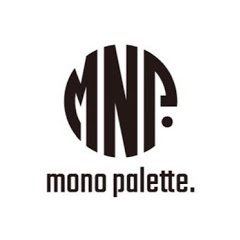 mono palette.