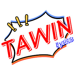 Tawin Lyrics