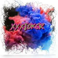 XXX JOKER