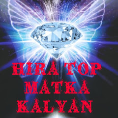 HIRA TOP MATKA KALYAN