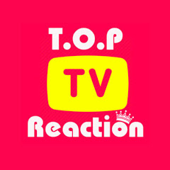 Top Reaction TV