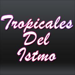 Tropicales del ISTMO