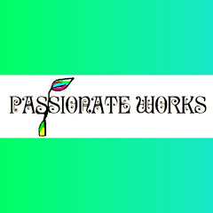 Passionate Works - Progress Towards Passion