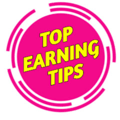 Top Earning Tips