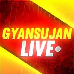 GyanSujan Live
