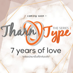 TharnType TheSeries