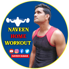 Naveen Home Workout
