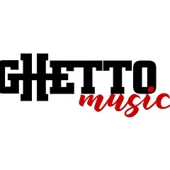 GHETTO MUSIC