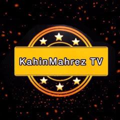 KahinMahrez TV