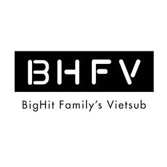 BigHit Family's Vietsub