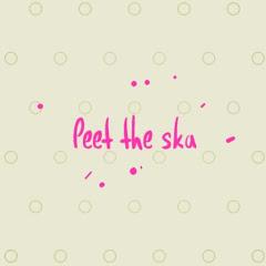 peet the ska