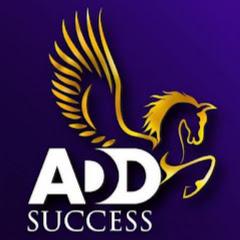 ADD Success