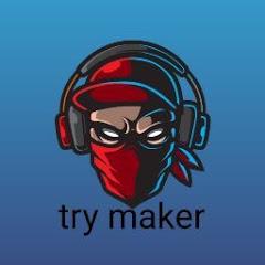 try maker