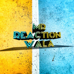 Mr Reaction Wala