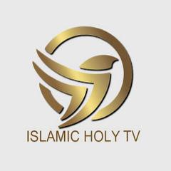 ISLAMIC HOLY TV
