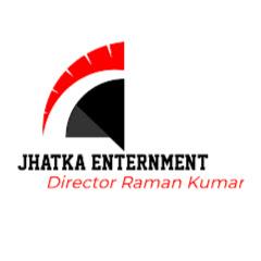 JHATKA ENTERTAINMENT