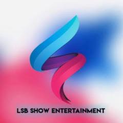 LSB SHOW entertainment