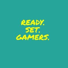 Ready Set Gamers