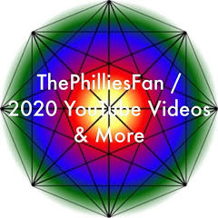 ThePhilliesFan / 2020 YouTube Videos & More