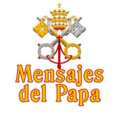 Mensajes del Papa