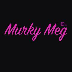 Murky Meg