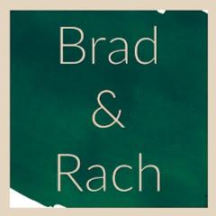 Brad and Rach