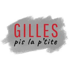 Gilles pis La p'tite