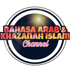 Bahasa Arab & Khazanah Islam